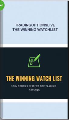 Tradingoptionslive – The Winning Watchlist